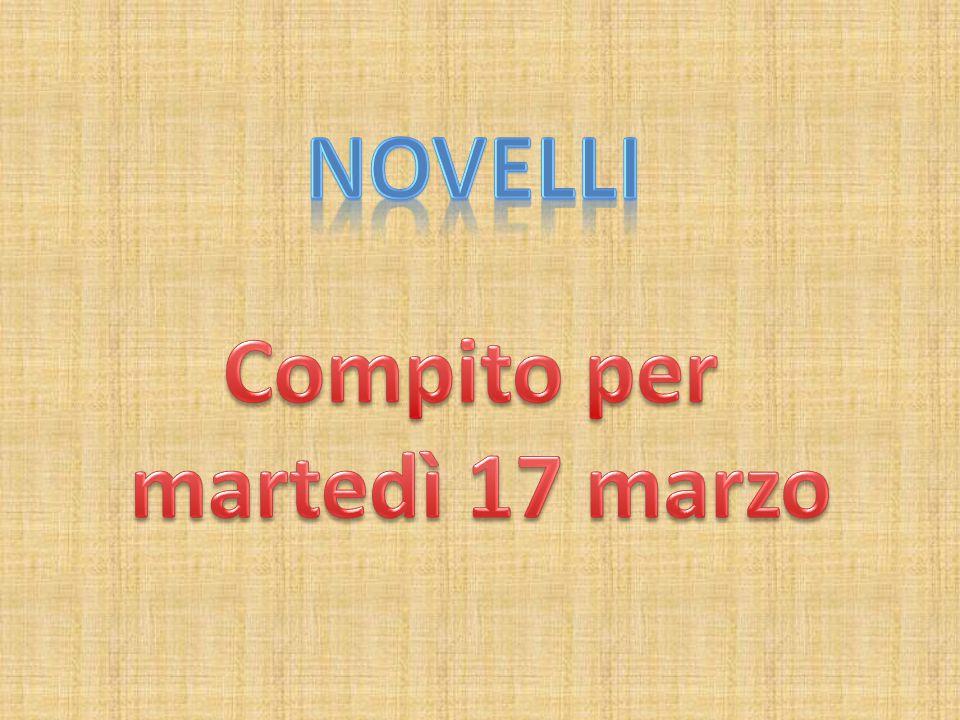 Novelli Compito per martedì 17 marzo