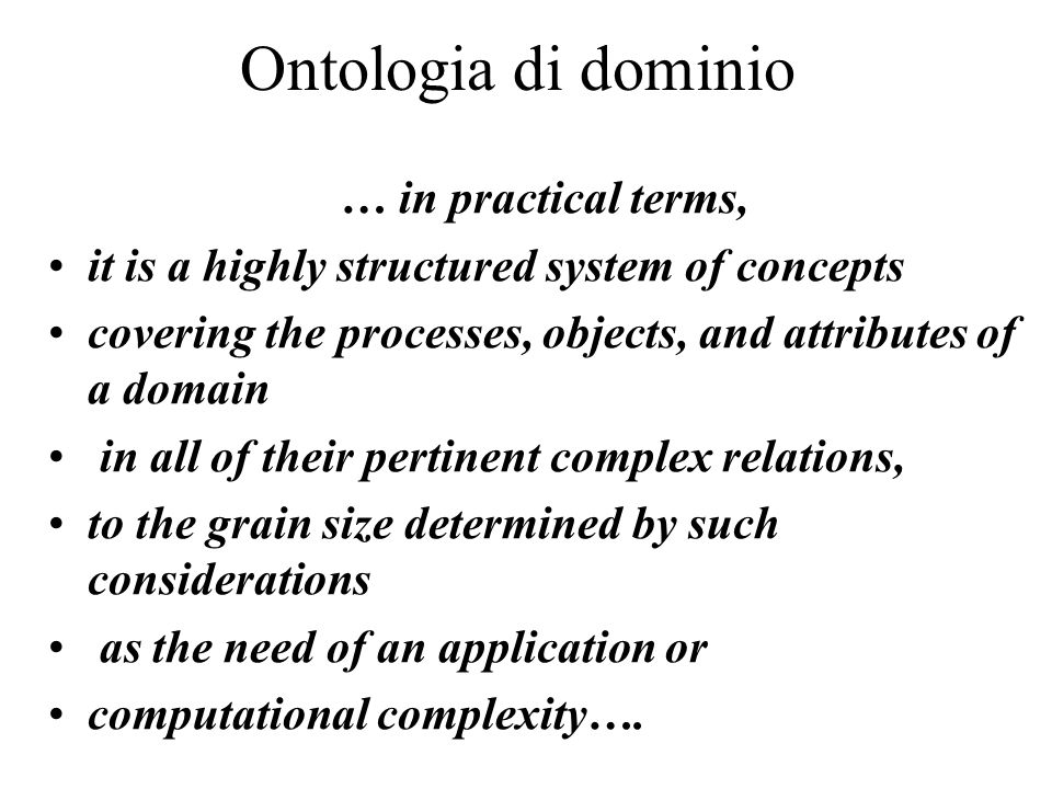 Ontologia di dominio … in practical terms,