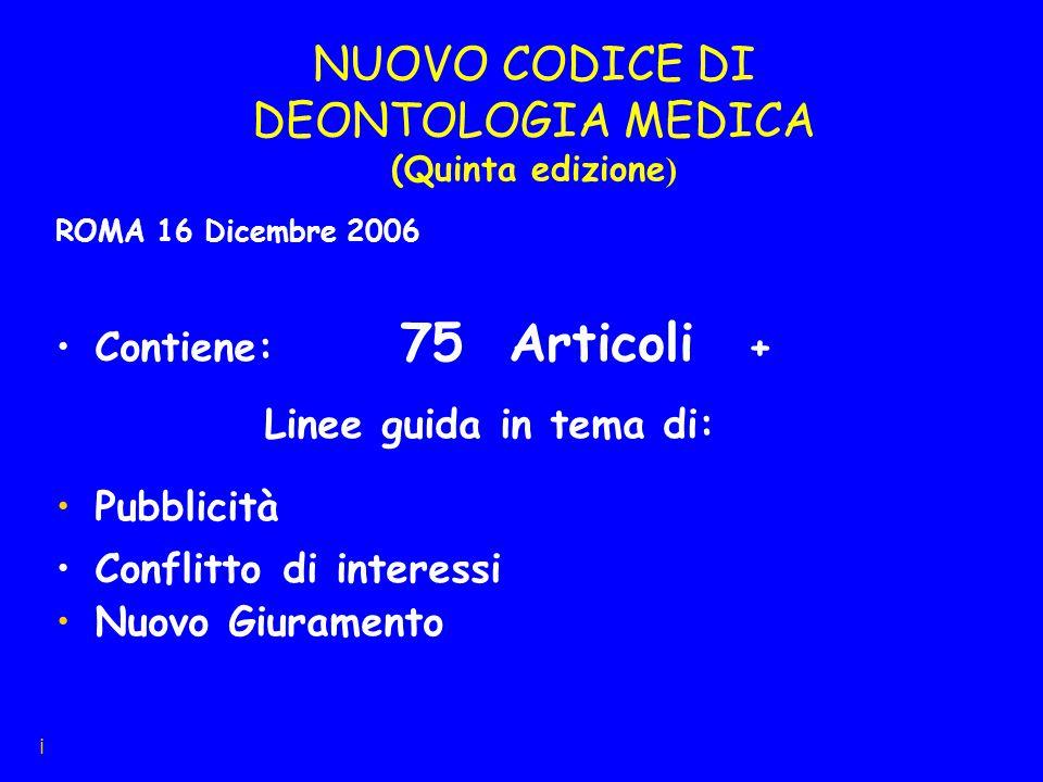 NUOVO CODICE DI DEONTOLOGIA MEDICA (Quinta edizione)