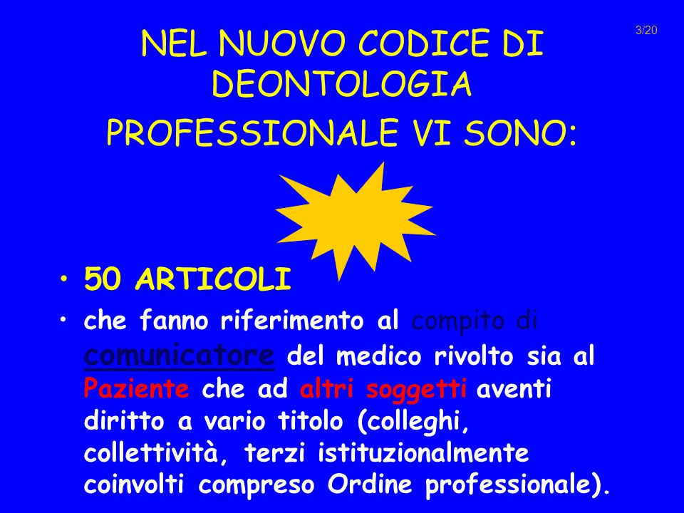 NEL NUOVO CODICE DI DEONTOLOGIA PROFESSIONALE VI SONO: