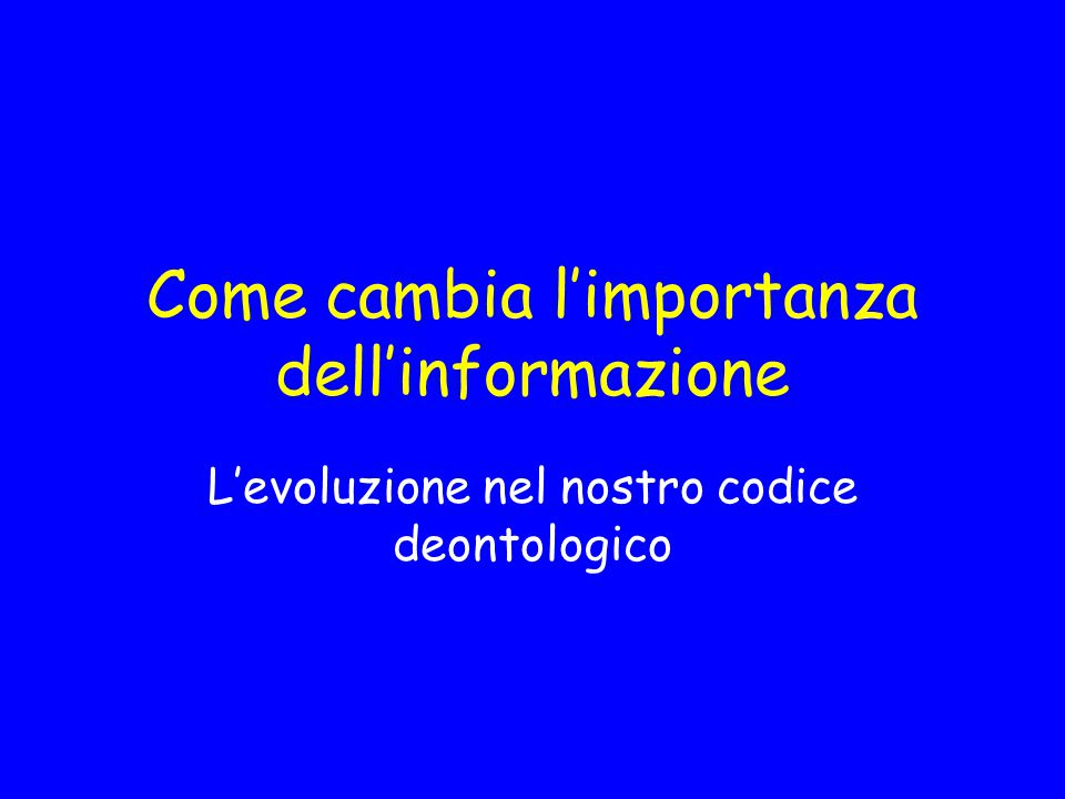 Come cambia l'importanza dell'informazione