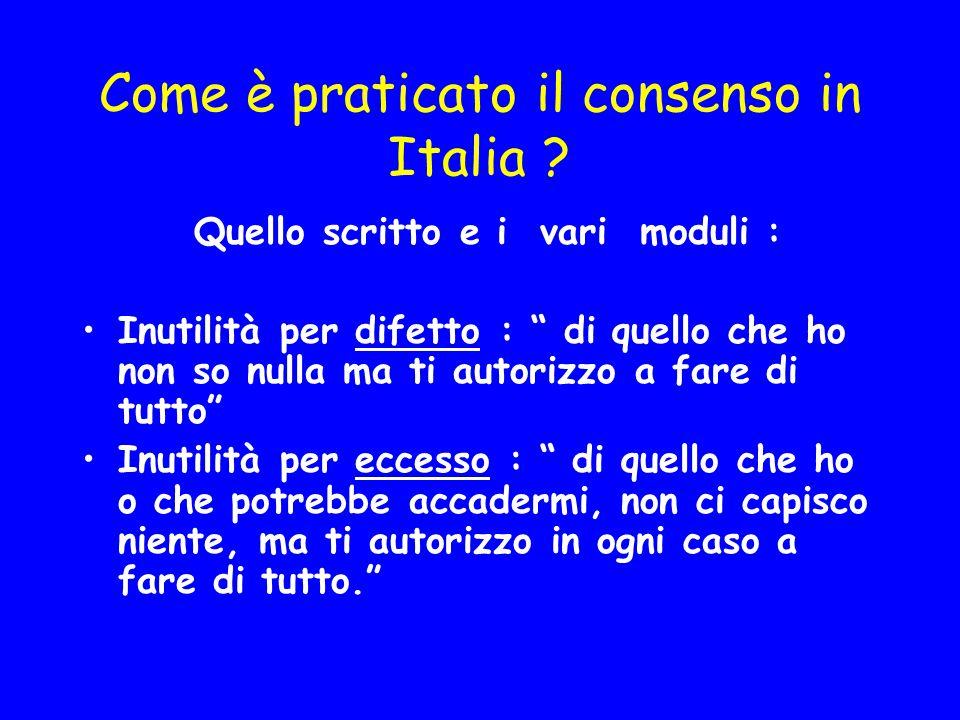 Come è praticato il consenso in Italia
