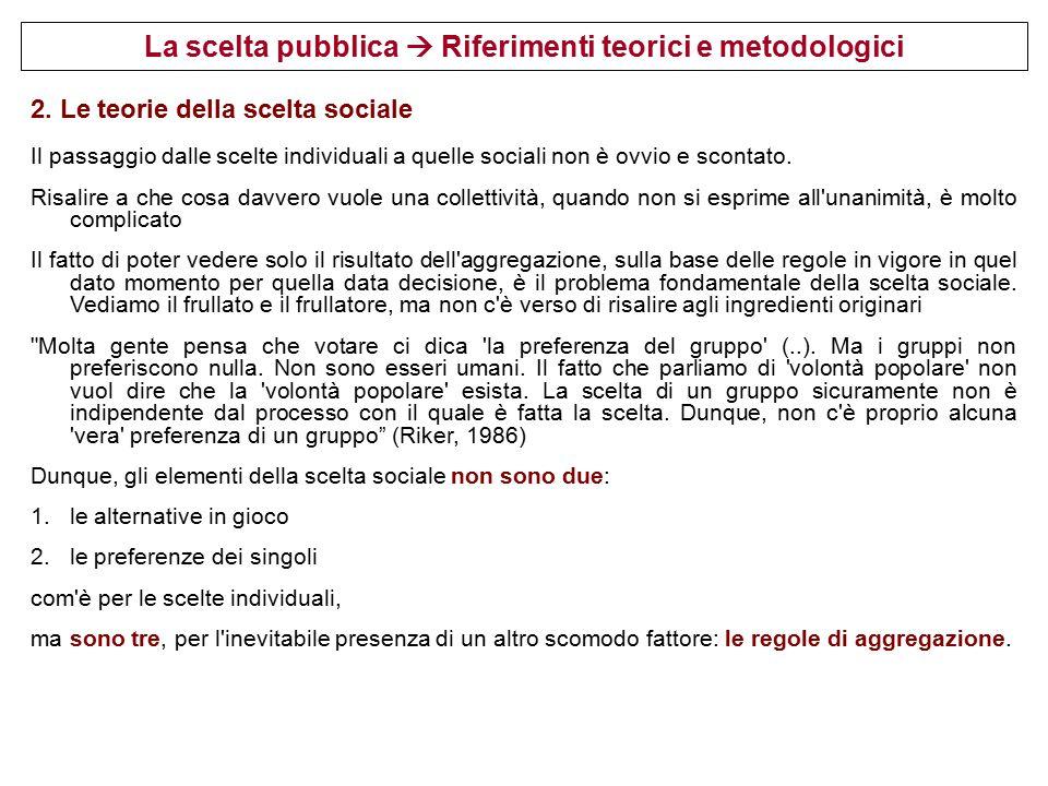 La scelta pubblica  Riferimenti teorici e metodologici