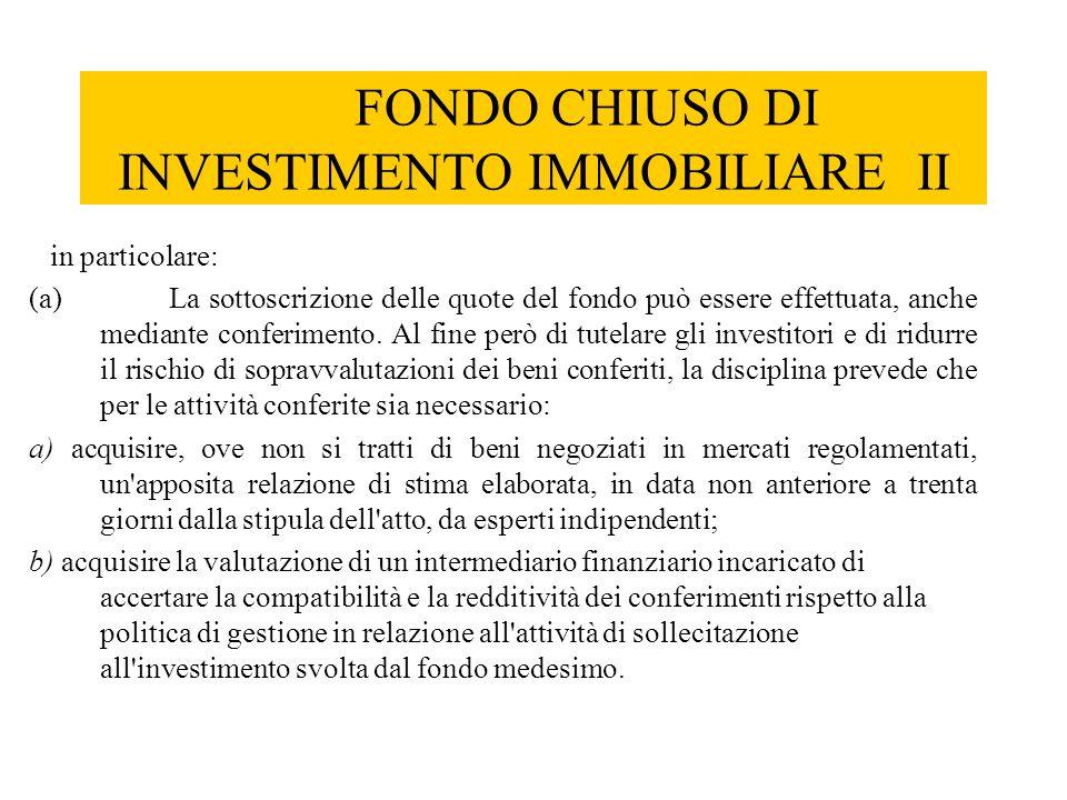 FONDO CHIUSO DI INVESTIMENTO IMMOBILIARE II
