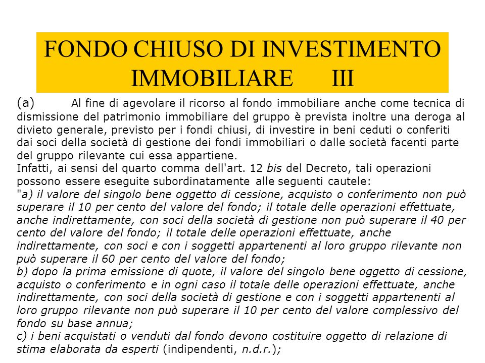 FONDO CHIUSO DI INVESTIMENTO IMMOBILIARE III