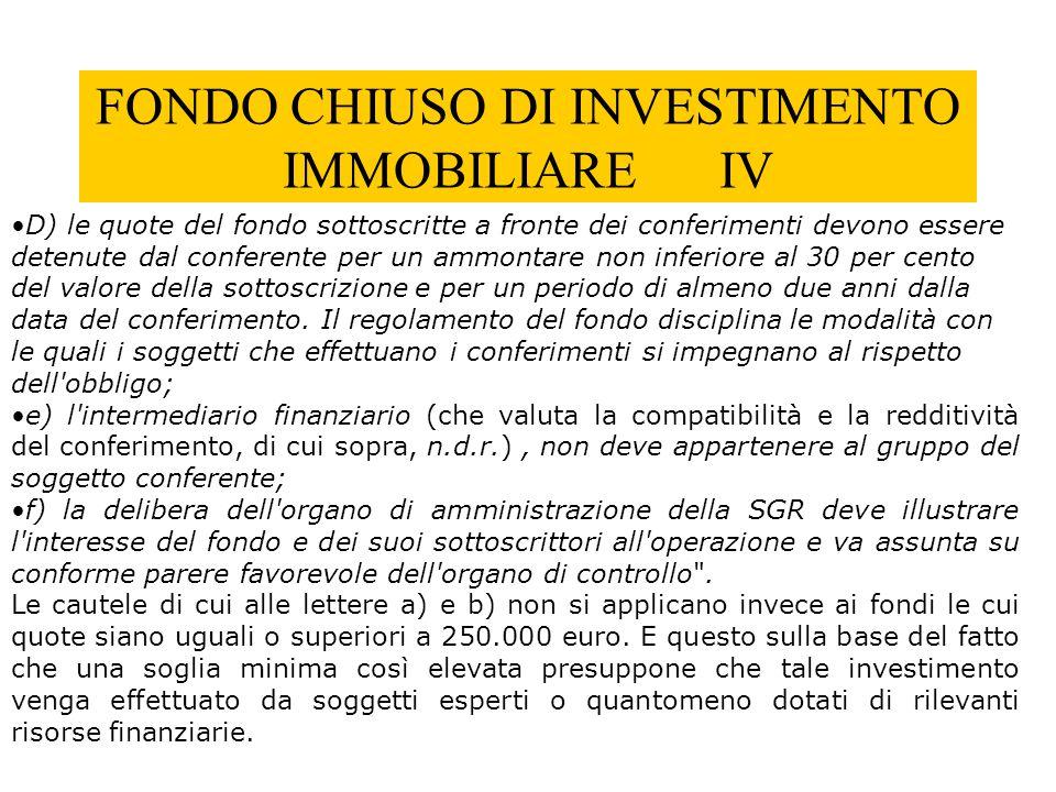 FONDO CHIUSO DI INVESTIMENTO IMMOBILIARE IV