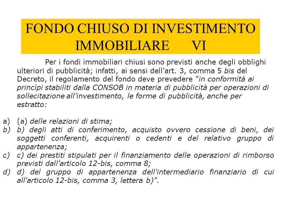 FONDO CHIUSO DI INVESTIMENTO IMMOBILIARE VI