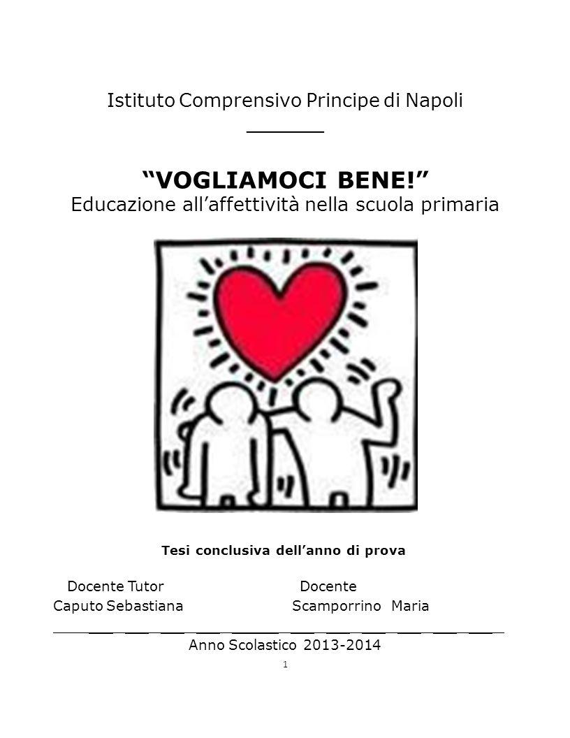 VOGLIAMOCI BENE! Istituto Comprensivo Principe di Napoli _ _