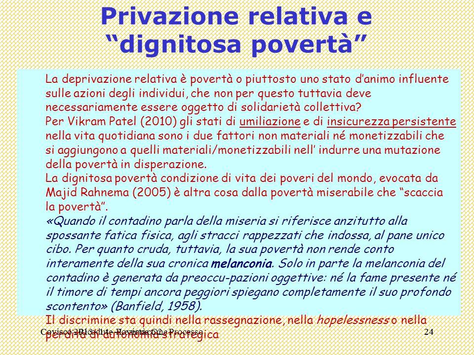 Privazione relativa e dignitosa povertà