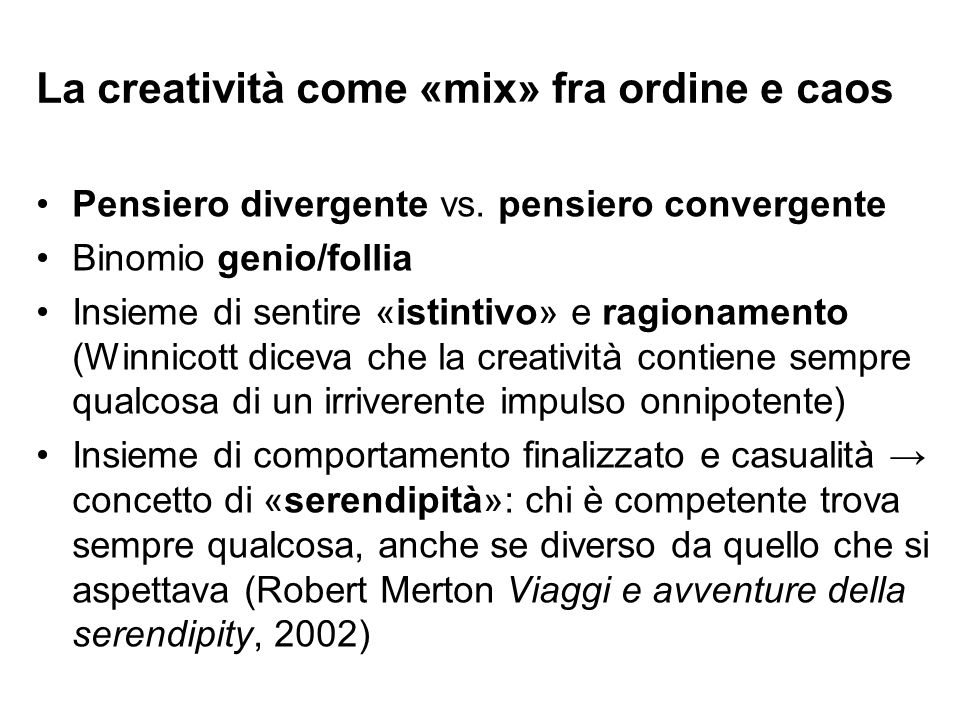 La creatività come «mix» fra ordine e caos