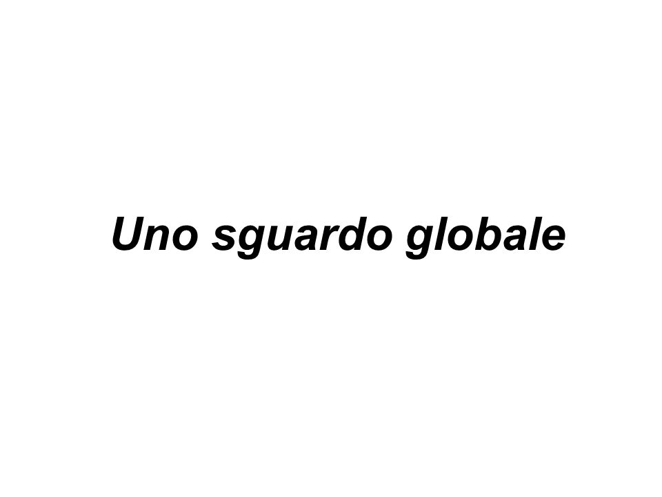 Uno sguardo globale