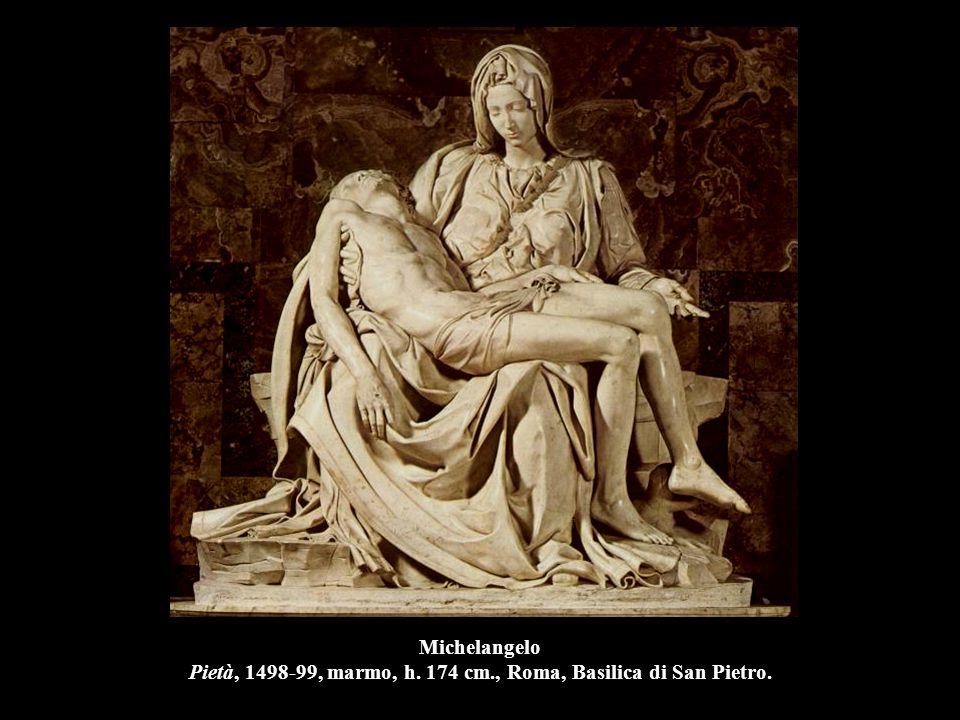 Michelangelo Pietà, 1498-99, marmo, h. 174 cm