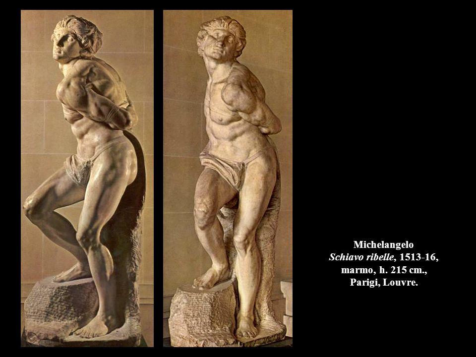 Michelangelo Schiavo ribelle, 1513-16, marmo, h. 215 cm