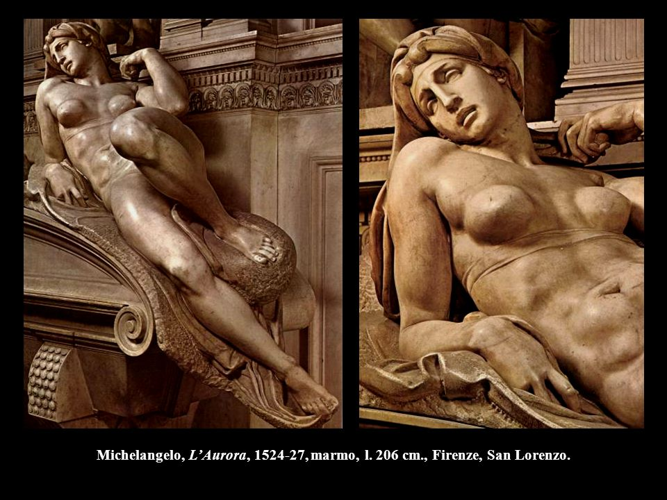 Michelangelo, L'Aurora, 1524-27, marmo, l. 206 cm