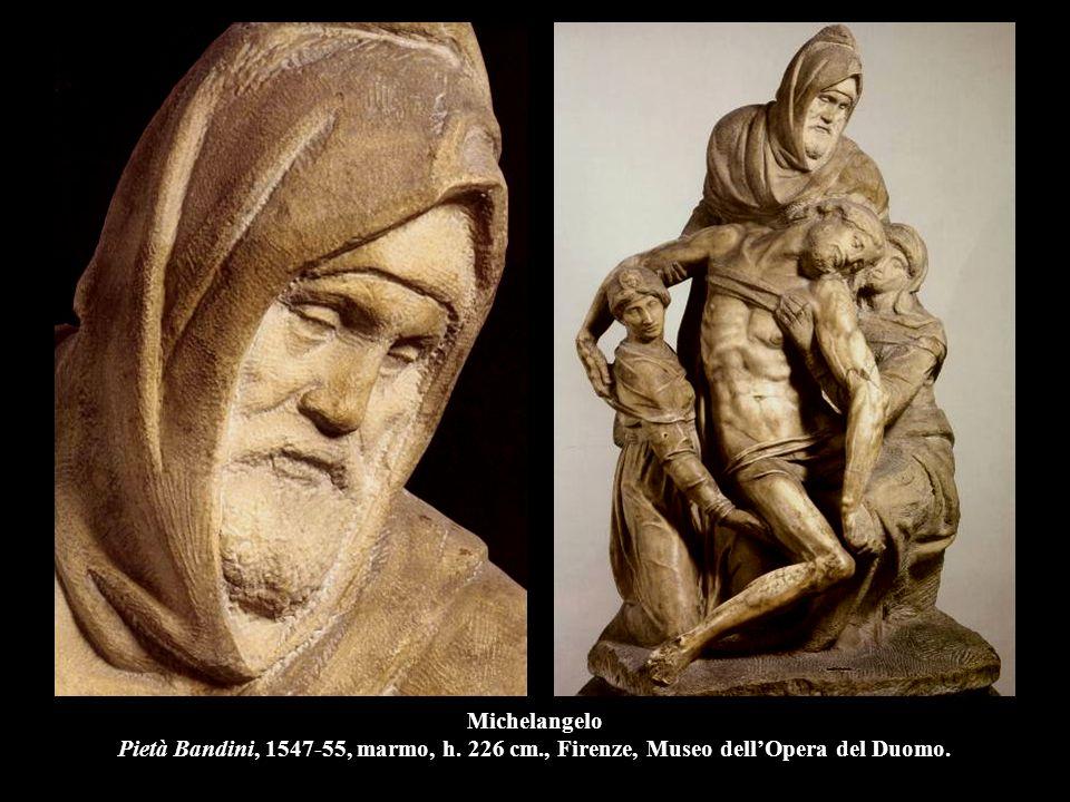 Michelangelo Pietà Bandini, 1547-55, marmo, h. 226 cm