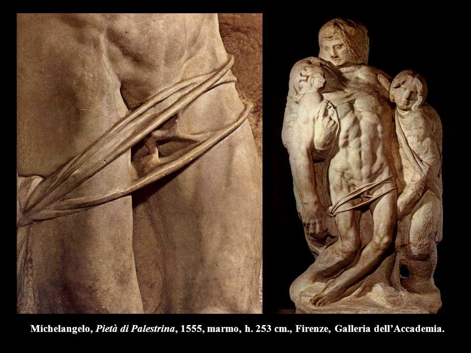 Michelangelo, Pietà di Palestrina, 1555, marmo, h. 253 cm