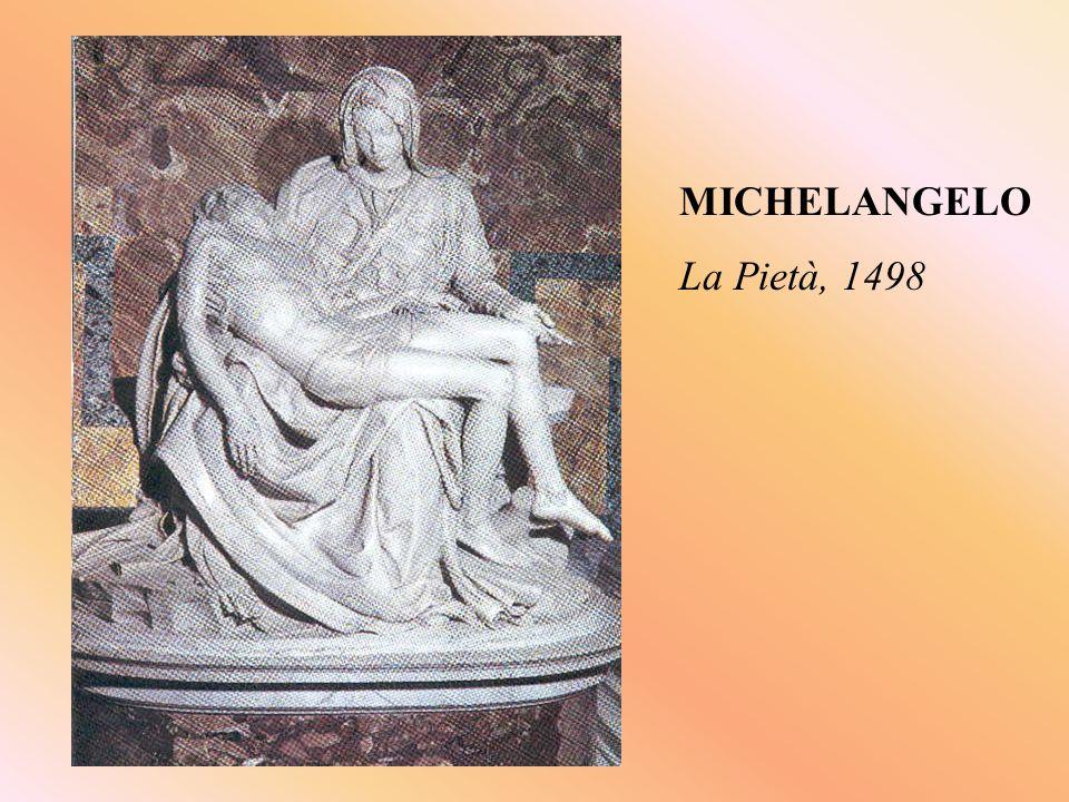 MICHELANGELO La Pietà, 1498