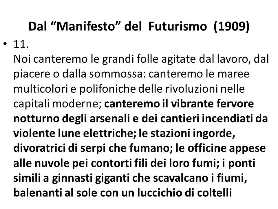 Dal Manifesto del Futurismo (1909)