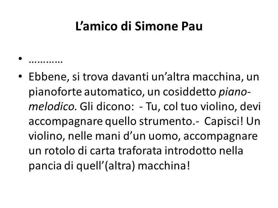 L'amico di Simone Pau …………
