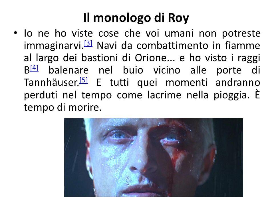Il monologo di Roy