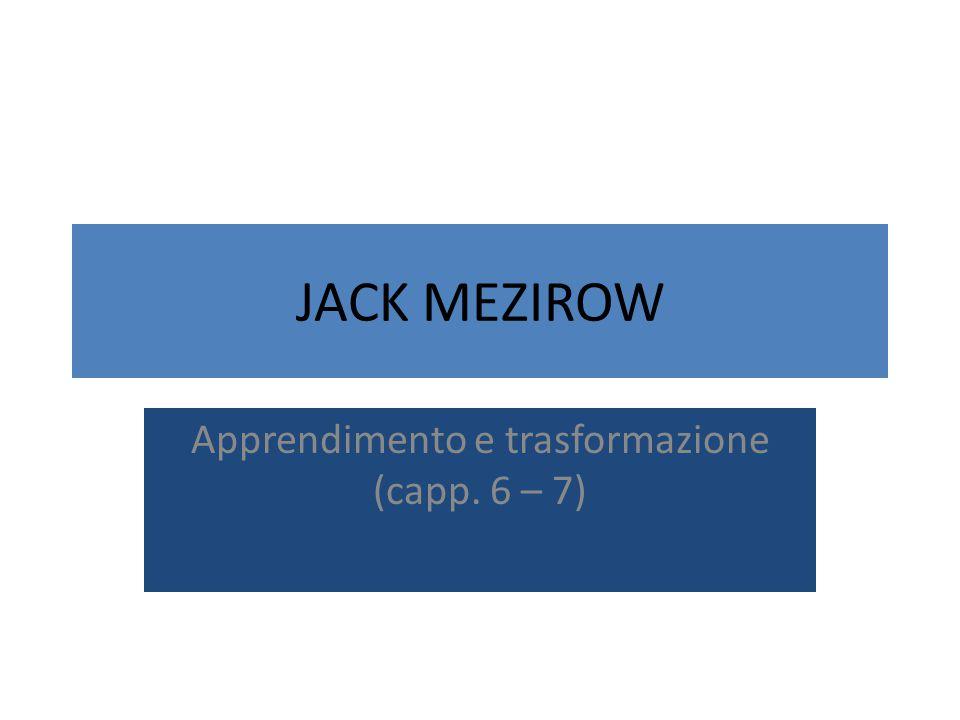 Apprendimento e trasformazione (capp. 6 – 7)