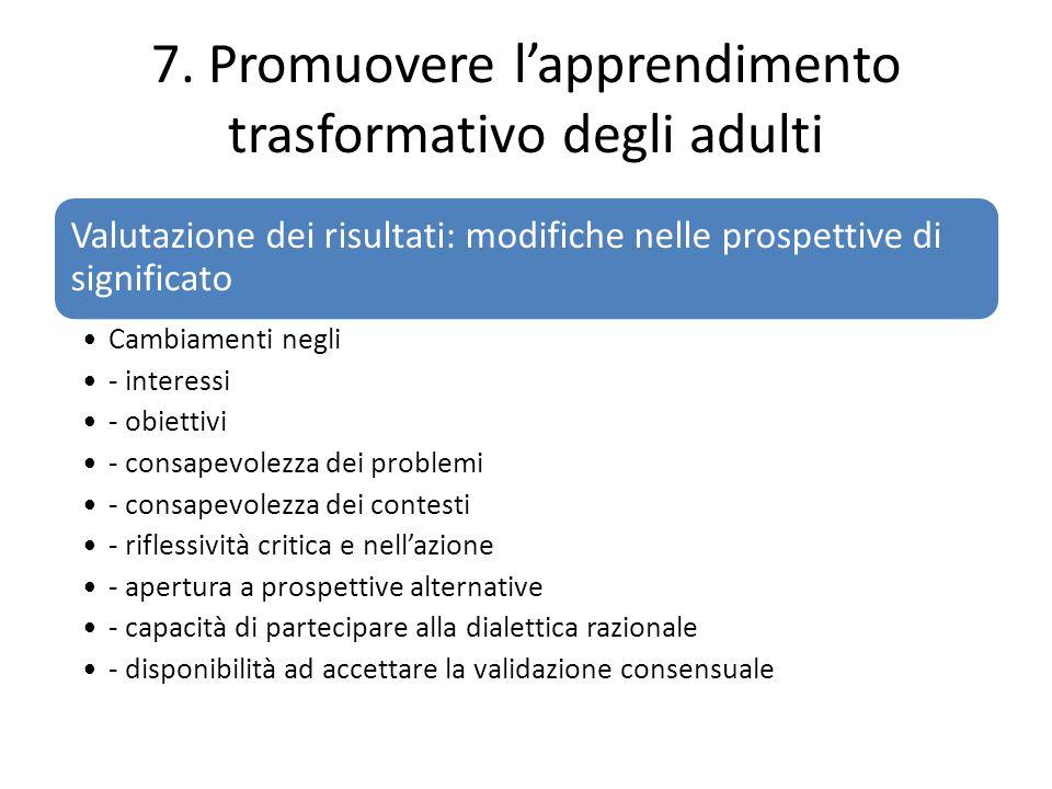 7. Promuovere l'apprendimento trasformativo degli adulti