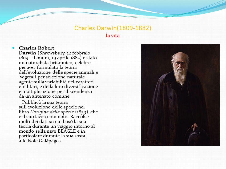Charles Darwin(1809-1882) la vita