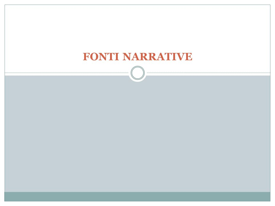 FONTI NARRATIVE