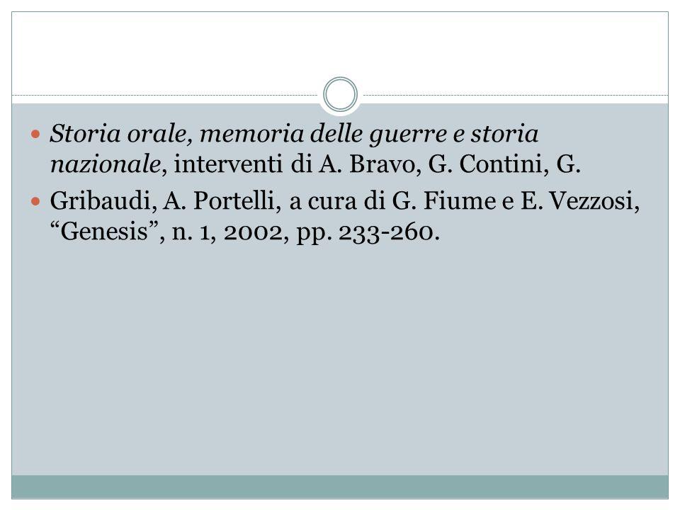 Storia orale, memoria delle guerre e storia nazionale, interventi di A