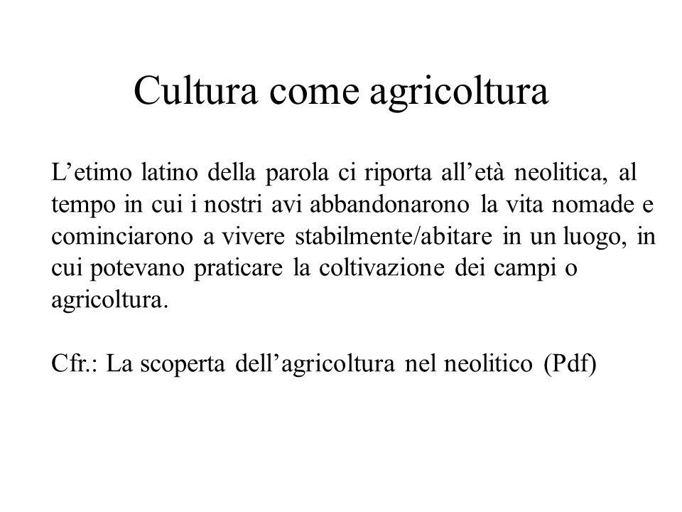 Cultura come agricoltura