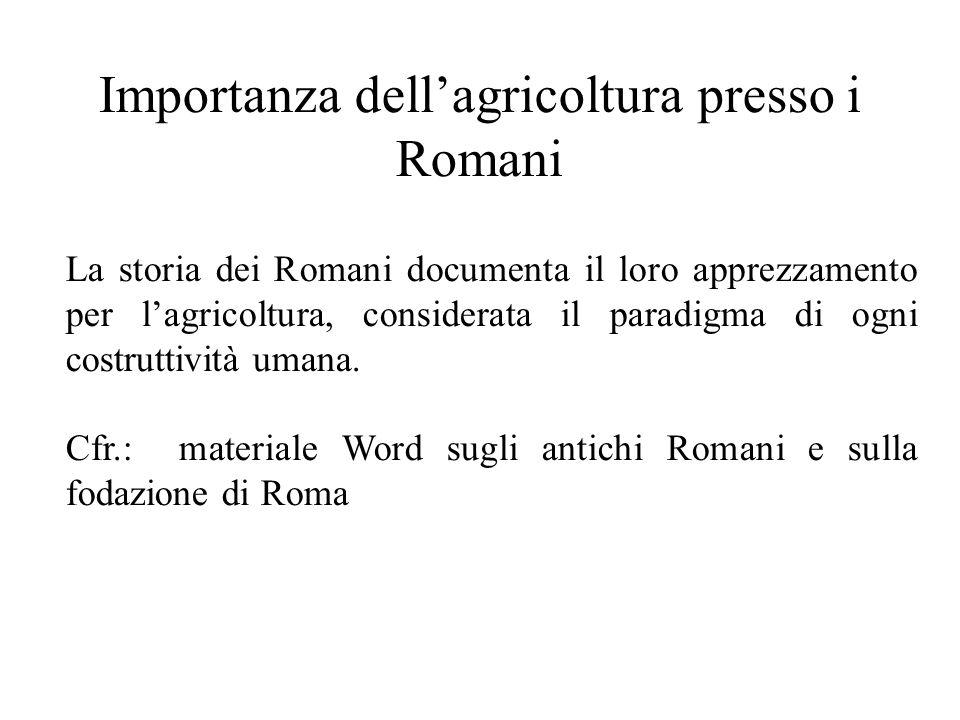 Importanza dell'agricoltura presso i Romani