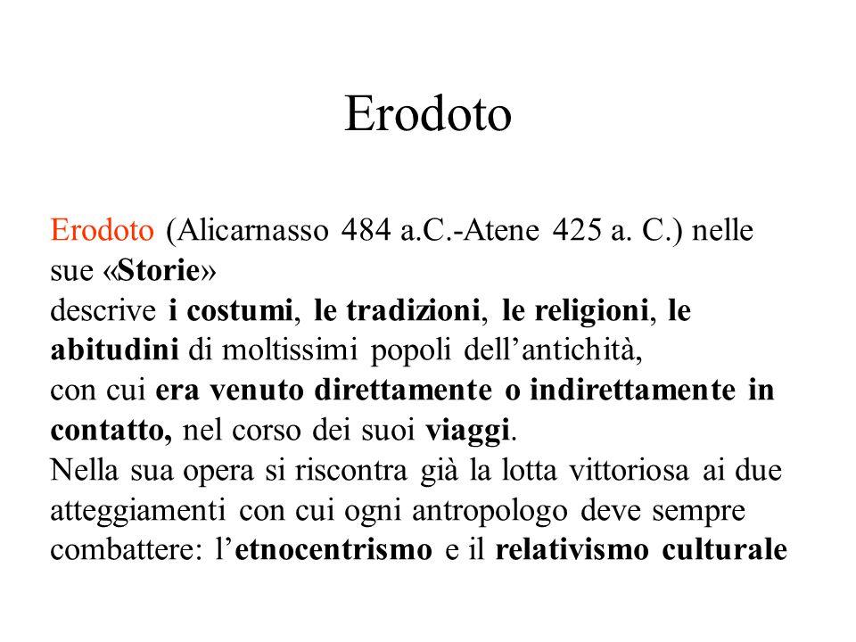 Erodoto Erodoto (Alicarnasso 484 a.C.-Atene 425 a. C.) nelle sue «Storie»