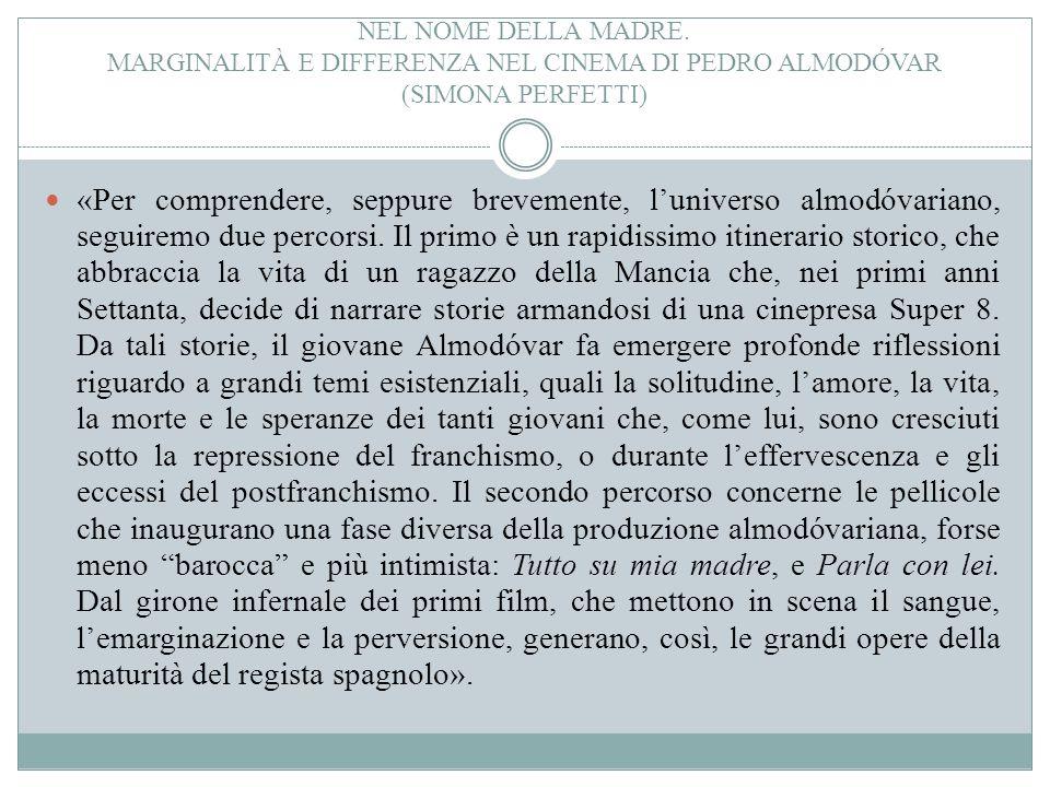 Nel nome della madre. Marginalità e differenza nel cinema di Pedro Almodóvar (simona perfetti)