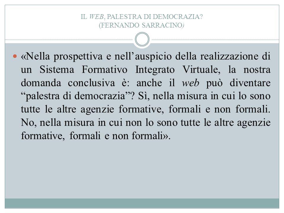 Il web, palestra di democrazia (Fernando Sarracino)