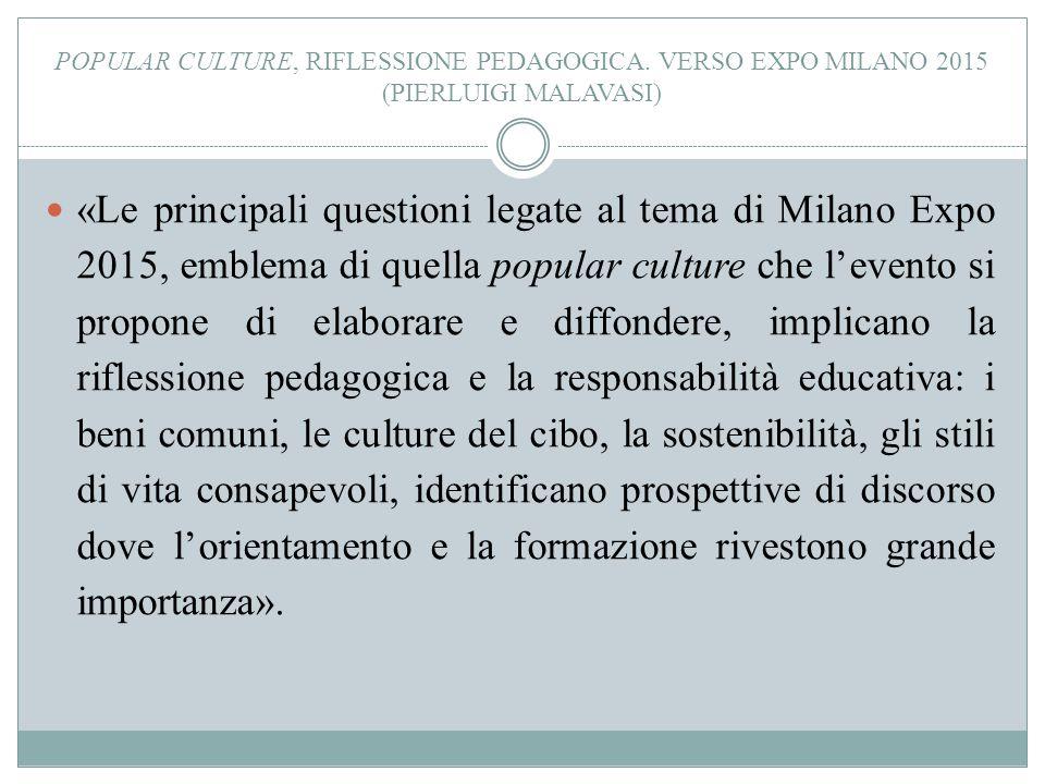Popular culture, riflessione pedagogica