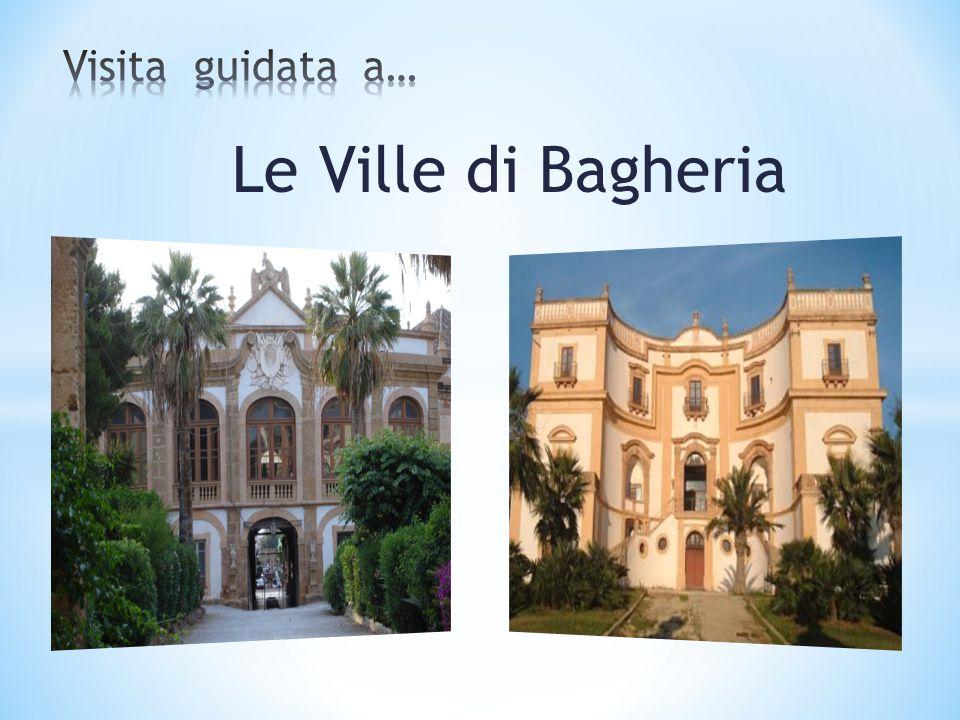 Visita guidata a… Le Ville di Bagheria