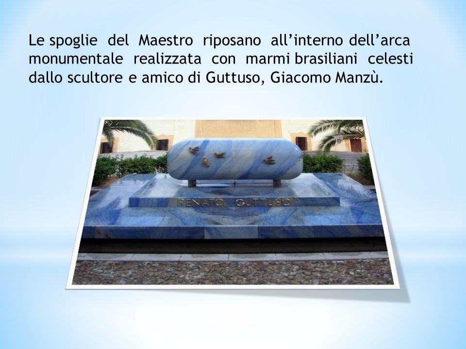 Le spoglie del Maestro riposano all'interno dell'arca monumentale realizzata con marmi brasiliani celesti dallo scultore e amico di Guttuso, Giacomo Manzù.