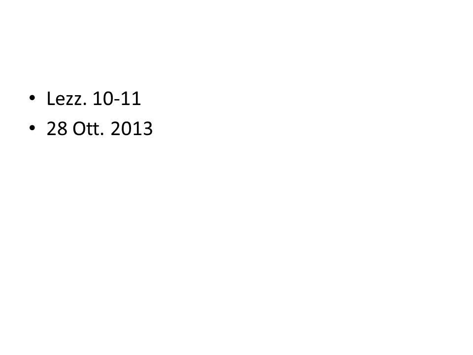 Lezz. 10-11 28 Ott. 2013