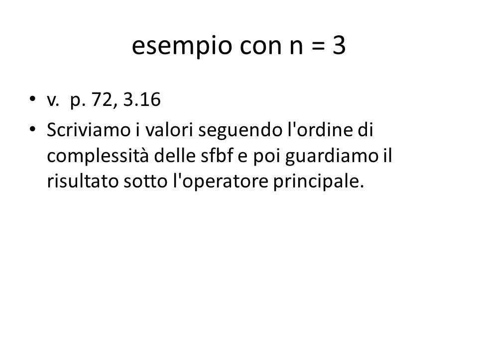 esempio con n = 3 v. p. 72, 3.16.