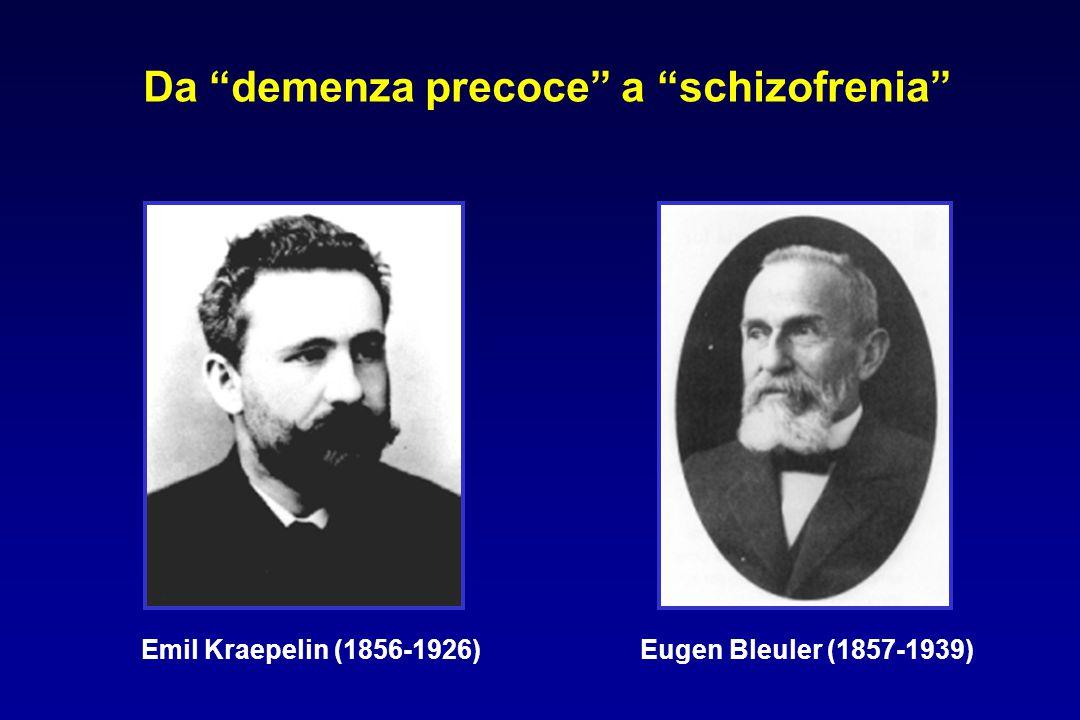 Da demenza precoce a schizofrenia