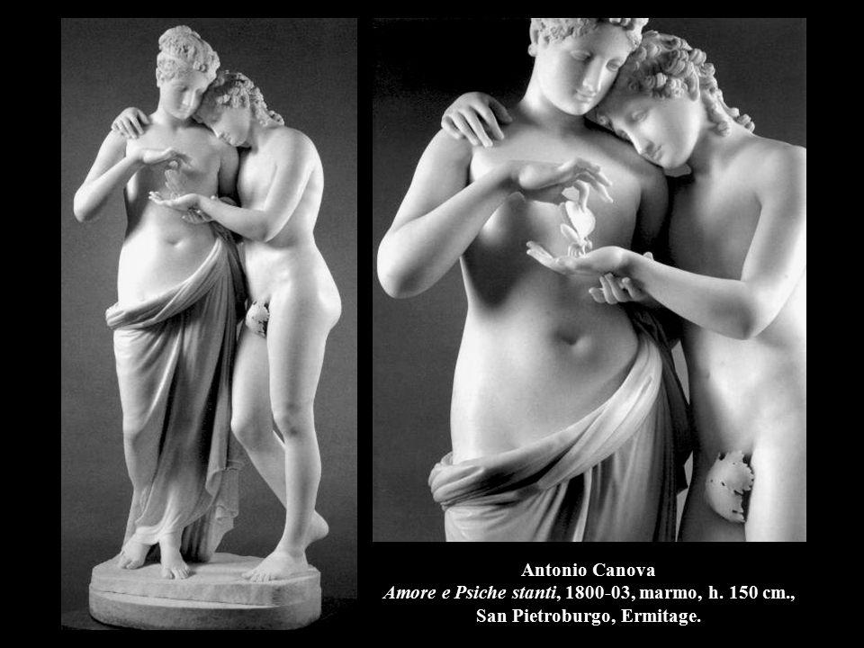 Antonio Canova Amore e Psiche stanti, 1800-03, marmo, h. 150 cm
