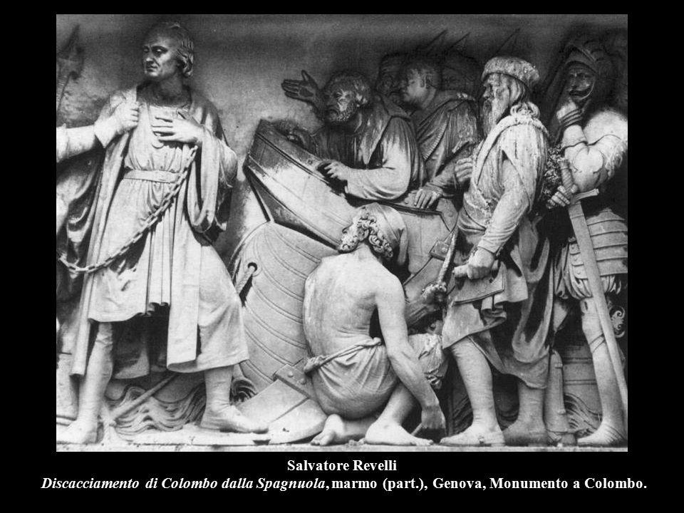 Salvatore Revelli Discacciamento di Colombo dalla Spagnuola, marmo (part.), Genova, Monumento a Colombo.