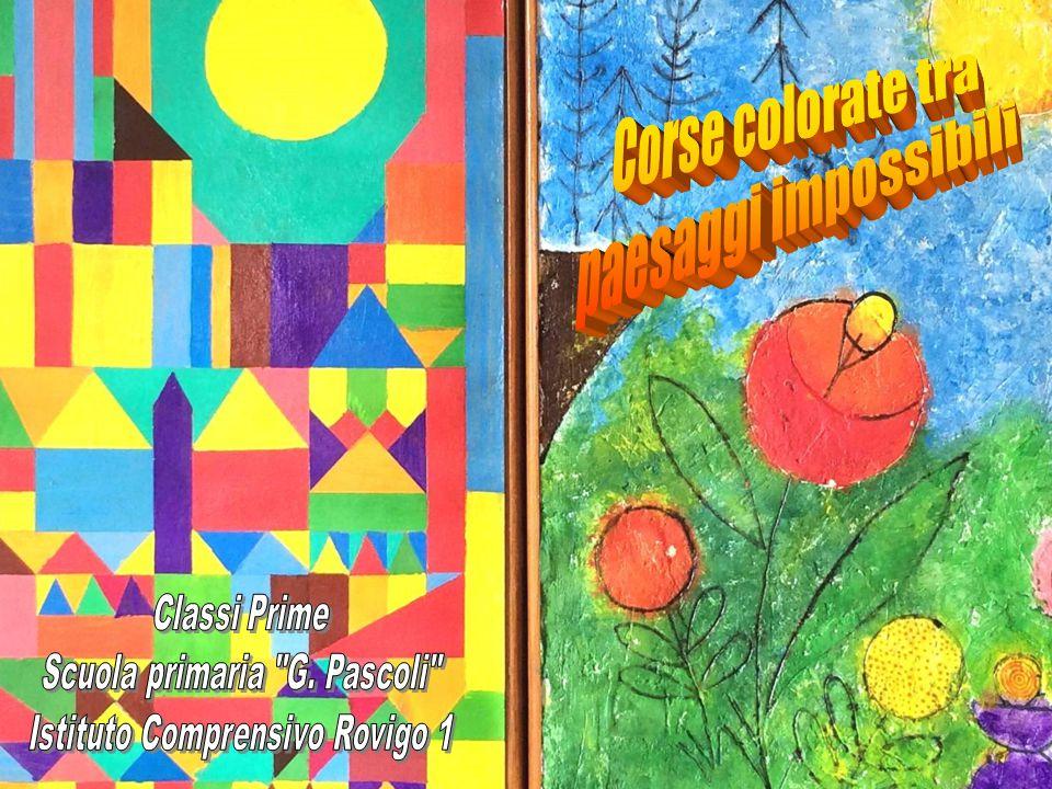 Corse colorate tra paesaggi impossibili Classi Prime