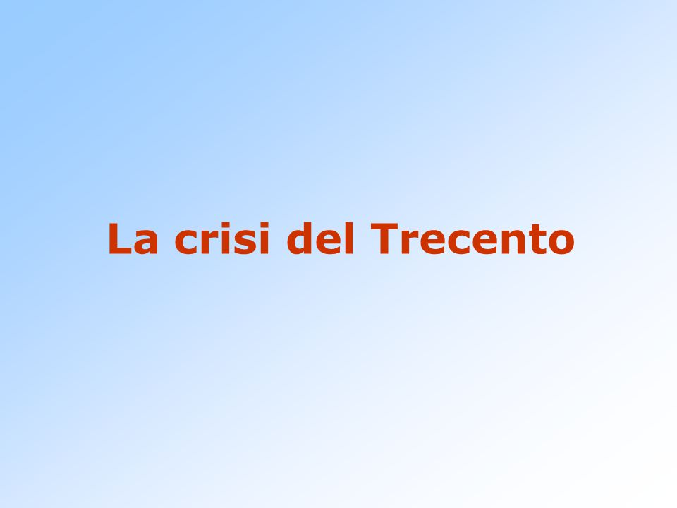 La crisi del Trecento