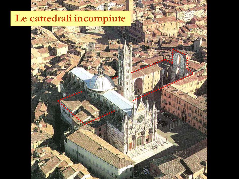 Le cattedrali incompiute