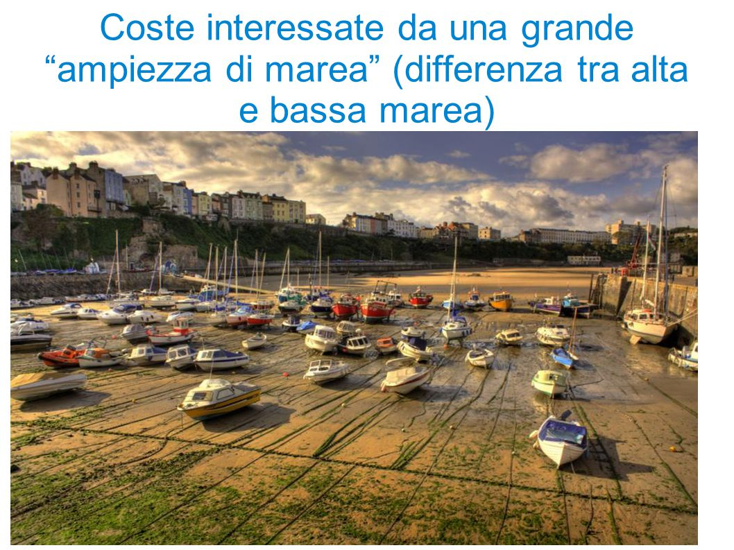 Coste interessate da una grande ampiezza di marea (differenza tra alta e bassa marea)