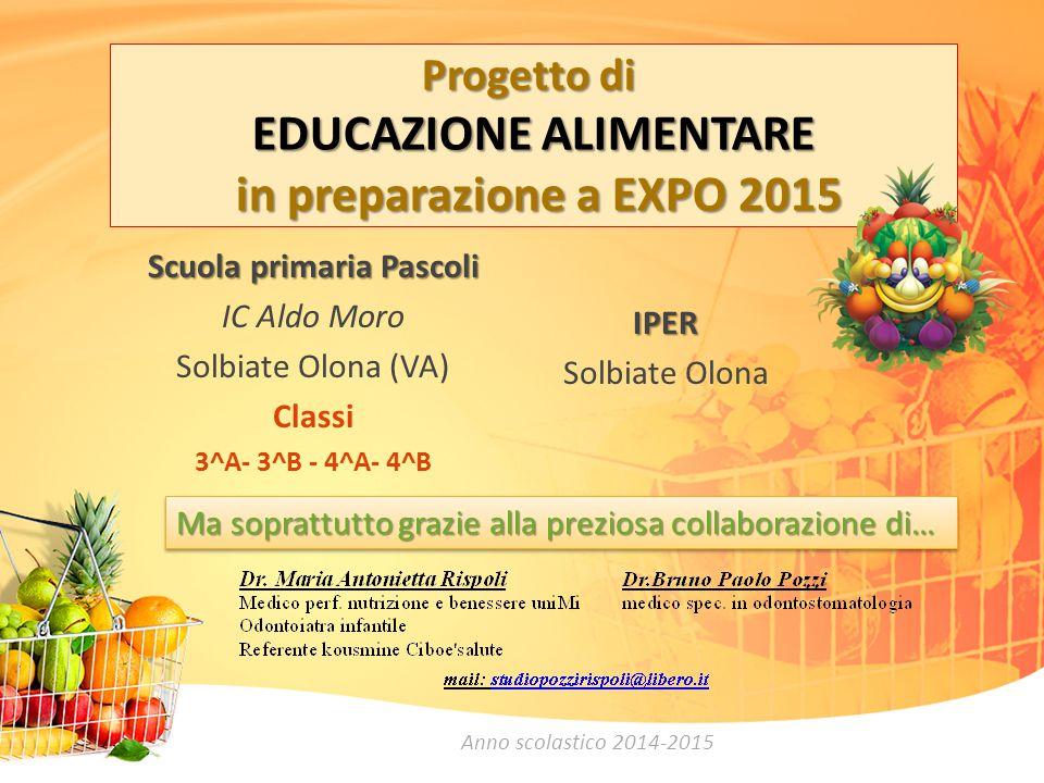 Progetto di EDUCAZIONE ALIMENTARE in preparazione a EXPO 2015