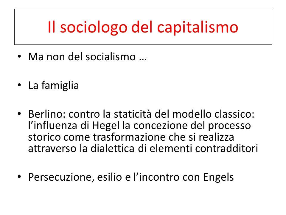 Il sociologo del capitalismo