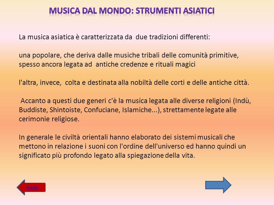MUSICA DAL MONDO: STRUMENTI ASIATICI