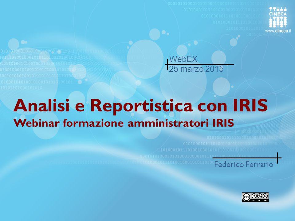 Analisi e Reportistica con IRIS Webinar formazione amministratori IRIS